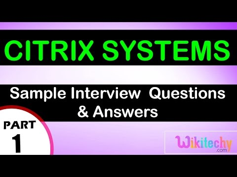 citrix systems top most interview questions and answers for freshers / experienced videos Lectures