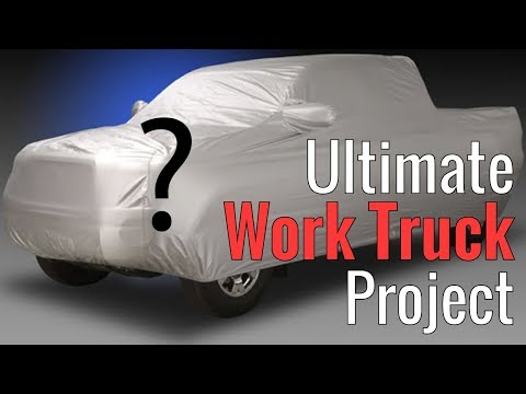 Ultimate Work Truck Project Part 1 - Introduction