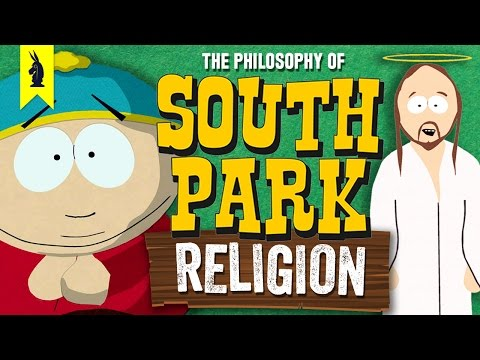 South Park on RELIGION – Wisecrack Edition