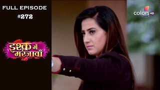 Ishq Mein Marjawan - Full Episode 272 - With English Subtitles