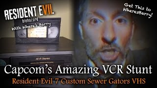 RESIDENT EVIL 7 NEWS | Capcom's Incredible VCR Publicity Stunt | Sewer Gators VHS Info