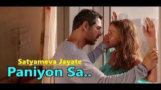 Paniyon Sa: Atif Aslam   Tulsi Kumar   Satyameva Jayate   Lyrics   Latest Bollywood Hindi Songs 2018