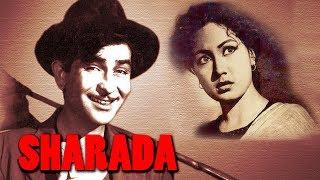 Sharada (1957) Full Hindi Movie   Raj Kapoor, Meena Kumari, Shyama, Raj Mehra, Anita Guha