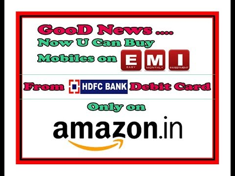 Buy Mobile or Products on EMI from HDFC debit card