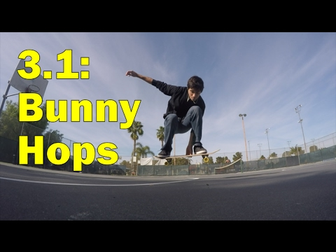3.1: Bunny Hops - Freestyle Skateboarding Lessons