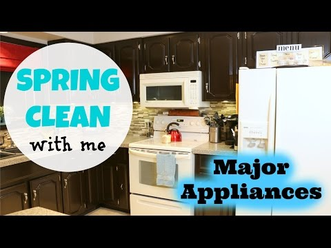 ❁ Spring Clean with Me ❁ How to Clean Major Appliances