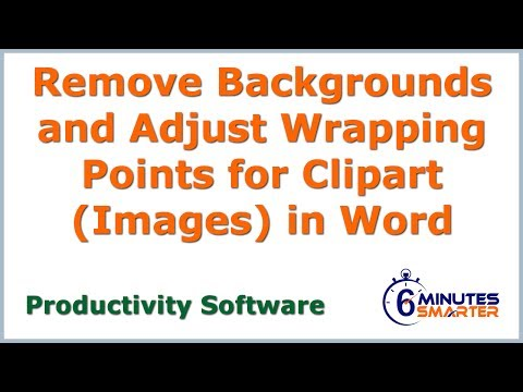 Remove Backgrounds and Adjust Wrapping Points for Clipart in Word