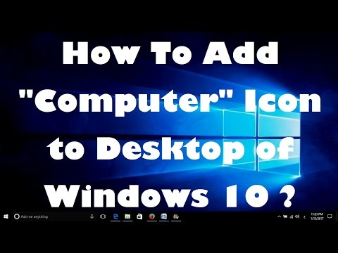 How To Add Computer Icon to Desktop in Windows 10 ?