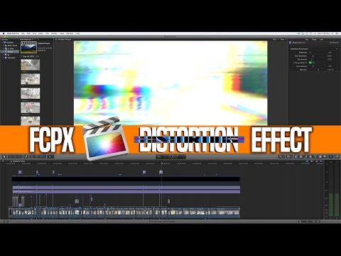 Final Cut Pro X | Distortion for Music Videos | Plugin Tutorial