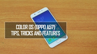 Color OS (OPPO A57) Tips, Tricks and Features