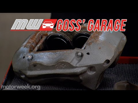 Goss' Garage: Brake Caliper Maintenance