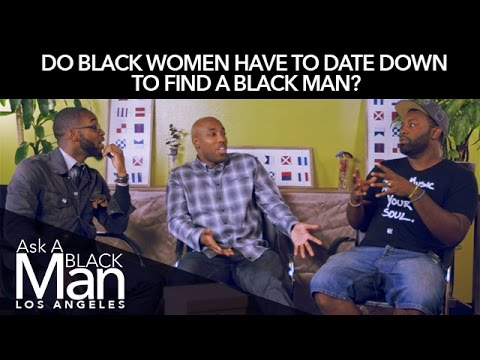 Black Men Get Real About Status, Love & Family | Ask A Black Man
