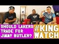 Should Lakers Trade For Jimmy Butler Hoops N Brews