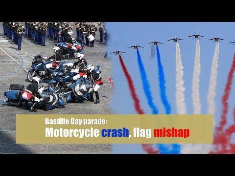 Bastille Day parade: Motorcycle crash, flag mishap