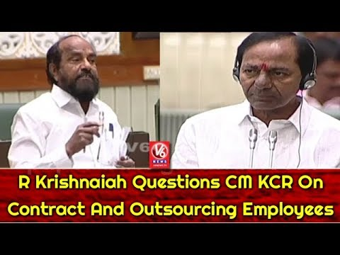 TS Assembly   R Krishnaiah Questions CM KCR On Contract And Outsourcing Employees