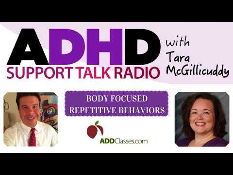 Body Focused Repetitive Behaviors with Anxiety and ADHD Roberto Olivardia Podcast