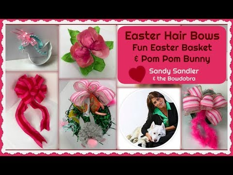 How to Make Easter Hair Bows, Fun Easter Basket with Pom Pom Bunny