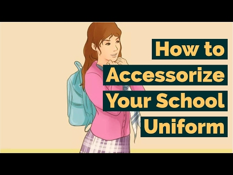 How to Accessorize Your School Uniform