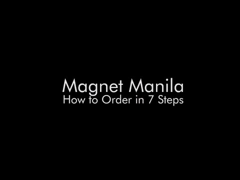 Magnet Manila - How to Order