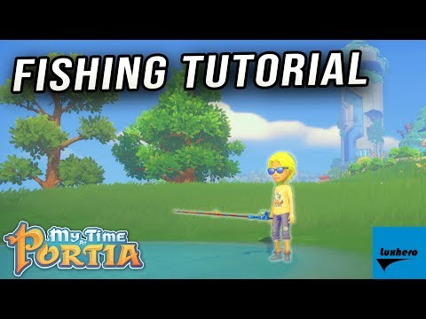 My Time At Portia - Fishing Guide