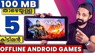Best Offline Android Games Under 100 MB | Malayalam |100 MB-ക്ക് താഴെയുള്ള 5 കിടിലൻ Android ഗെയിംസ്