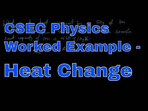 CSEC Physics Worked Eample - Heat Change