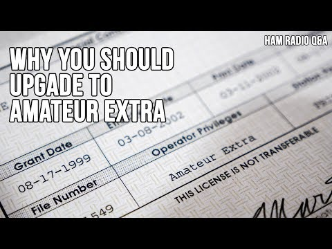 Why You Should Upgrade to your Extra Amateur Radio License - Ham Radio Q&A