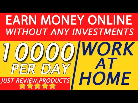 Earn Money Online Without any Investments   9000 - 10000 Per Day   Home based Work   Hindi  