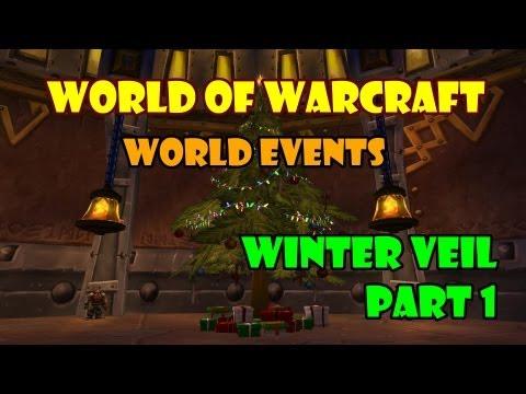 WoW [World Event] - Winter Veil Part 1