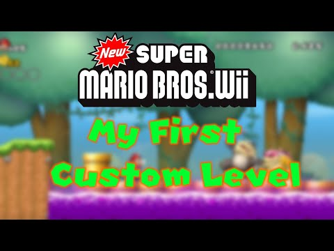 New super mario bros Wii My first custom level!