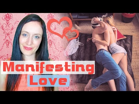 How to Manifest LOVE + Using the Law of Attraction to Attract a SPECIFIC Person or Relationship.