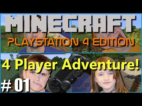 Minecraft PS4 Edition: 4 Player Adventure - #1 The Start!!(Family Multiplayer Split Screen)