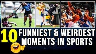 10 funniest & weirdest moments in sports (except cricket)