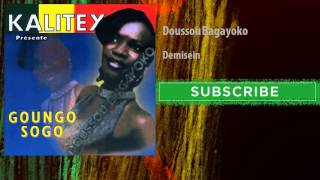 Doussou Bagayoko - Demisein (Audio Officiel)