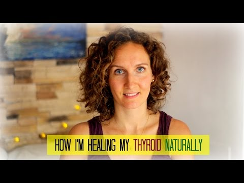 How I'm Healing My Hashimoto's Naturally