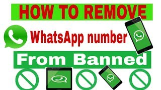 How to Remove What'sApp number from banned hindi