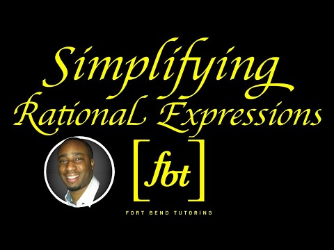 Simplifying Rational Expressions [fbt]
