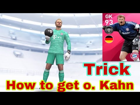 How to get o.kahn from iconic moment - fc Bayern munchen pes 2020 mobile