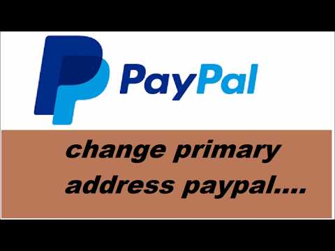 change primary address paypal