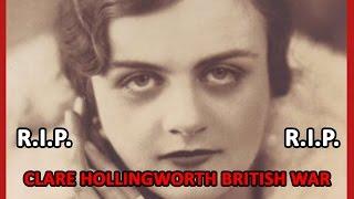 Clare Hollingworth British war correspondent dies aged 105.
