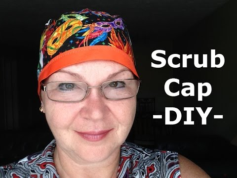 Scrub Cap Pattern and How To DIY Tutorial