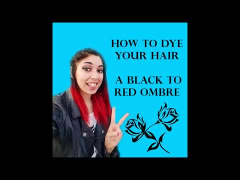 HOW TO: Dye your hair a black to red ombre