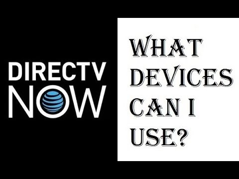 DirecTV Now - What Device Can I Use? - Apple TV, Amazon Fire, Roku, Chromecast - Review