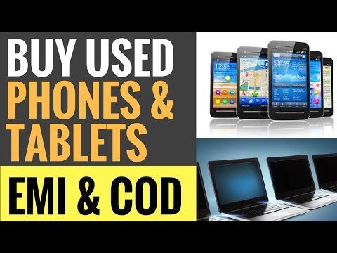 USED iPHONES, ANDROID, WINDOWS, TABS & LAPTOPS ON EMI & COD! Exchange or Sell and Buy! सस्ते फोन