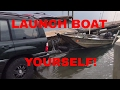 How to launch a boat Alone!!!! (THE EASY WAY)