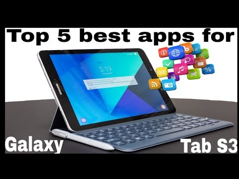 Top 5 best apps for Samsung Glaxy tab s3