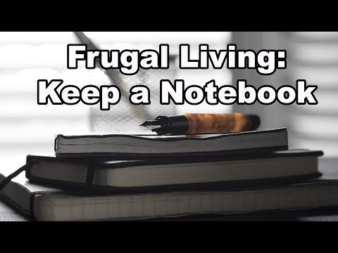 Frugal Living: Keep a Notebook