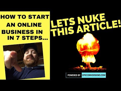 How to Start a Business Online in 7 Steps (Let's Nuke this Article)