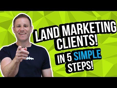 Land Marketing Clients  [5 Simple Steps]