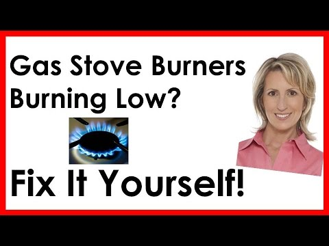 GAS STOVE BURNERS BURNING LOW?  FIX IT YOURSELF!